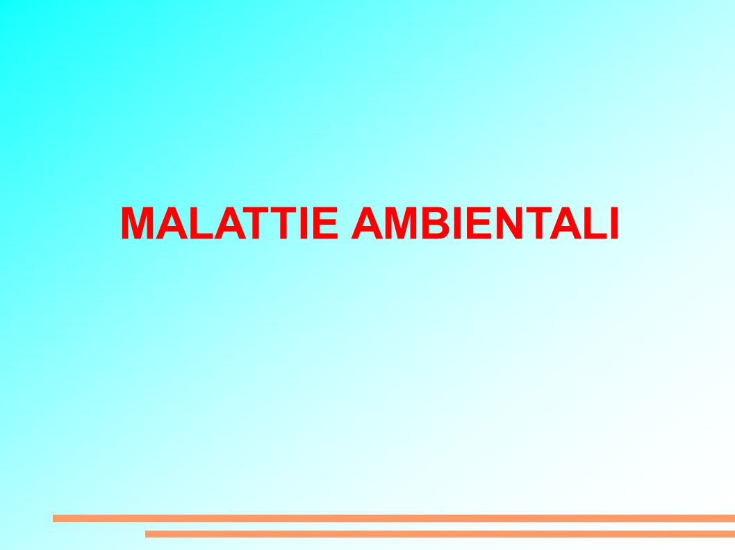 MALATTIE AMBIENTALI