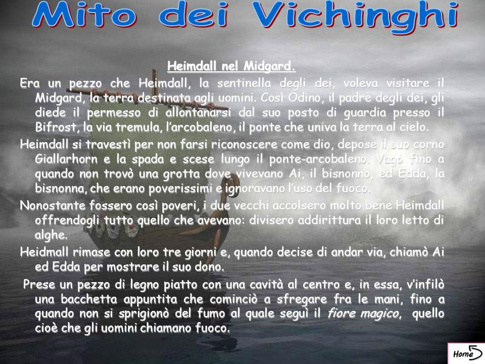 Mito dei Vichinghi Heimdall nel Midgard.