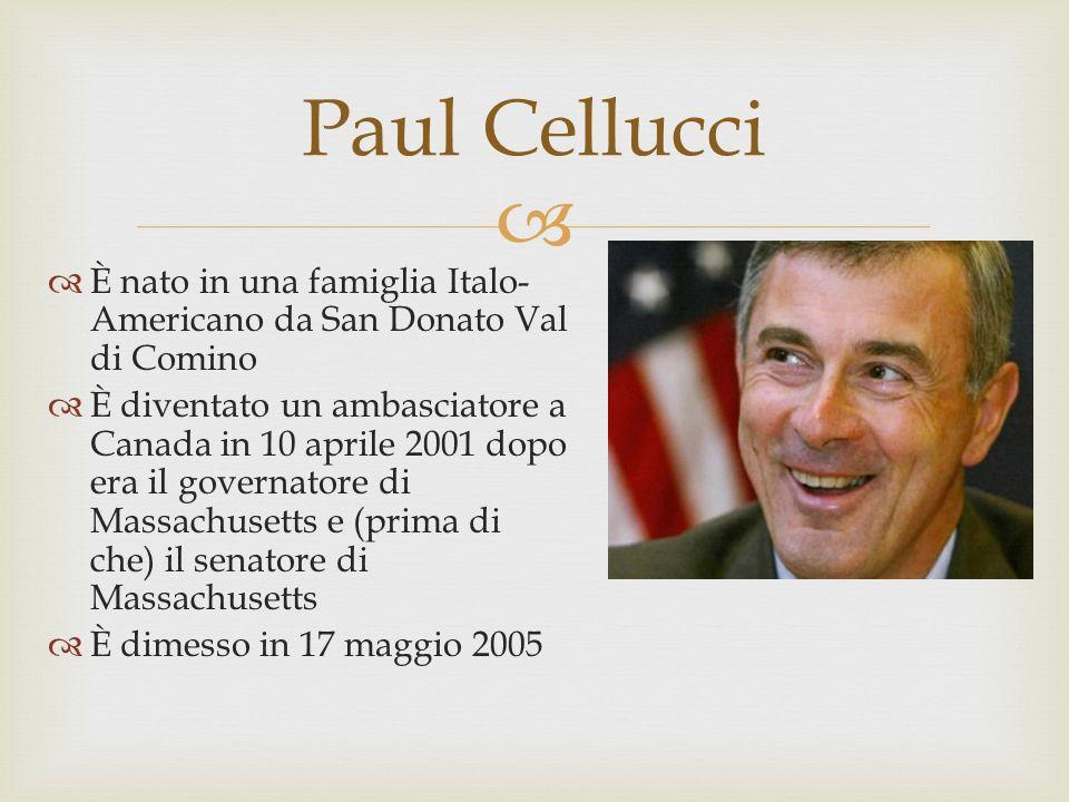 Paul Cellucci È nato in una famiglia Italo-Americano da San Donato Val di Comino.