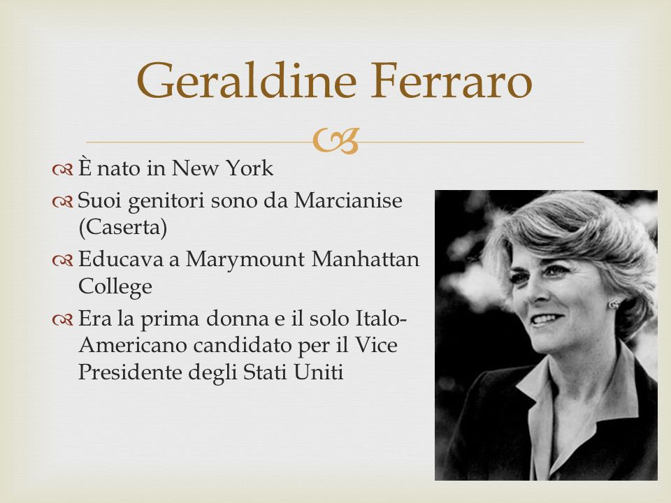 Geraldine Ferraro È nato in New York