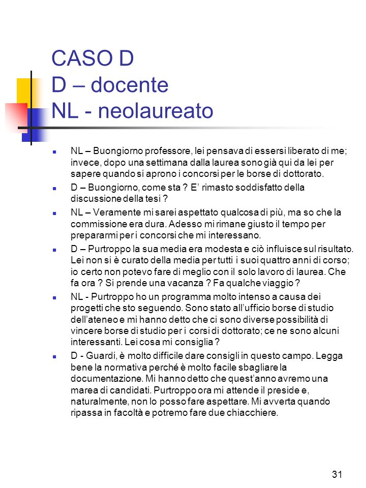 CASO D D – docente NL - neolaureato