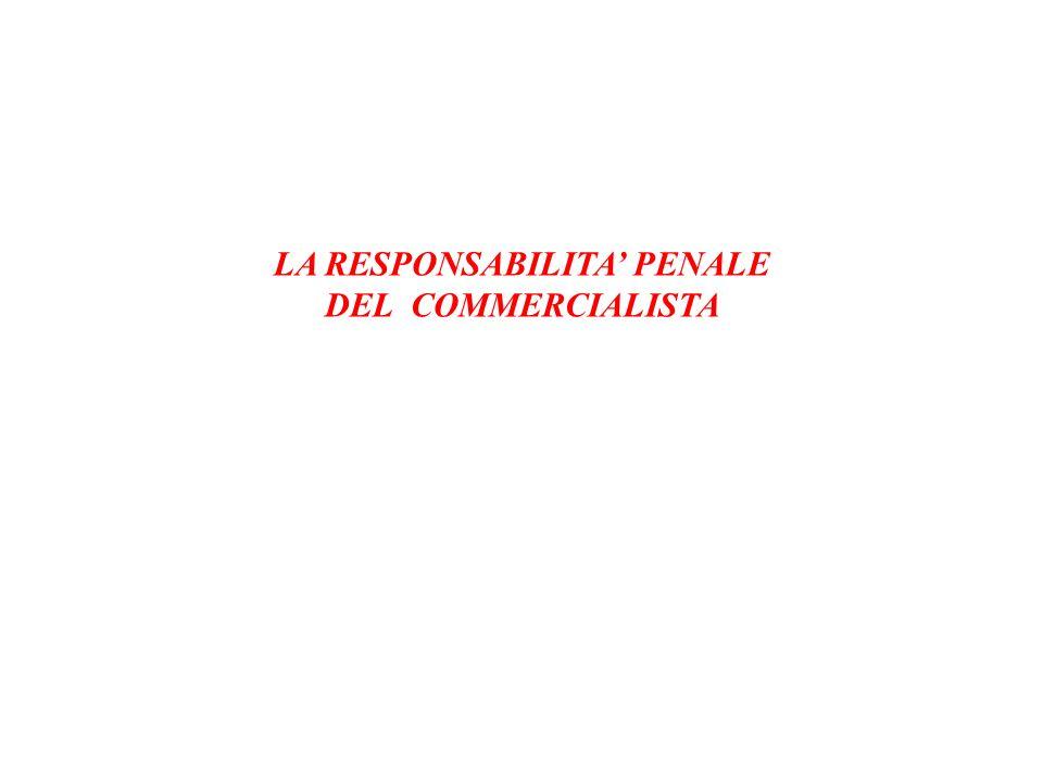 LA RESPONSABILITA' PENALE DEL COMMERCIALISTA