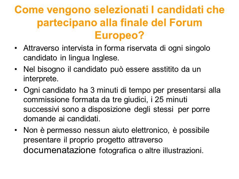 Come vengono selezionati I candidati che partecipano alla finale del Forum Europeo