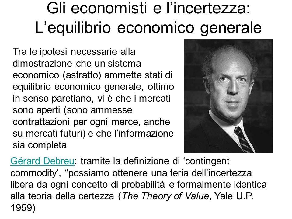 Gli economisti e l'incertezza: L'equilibrio economico generale