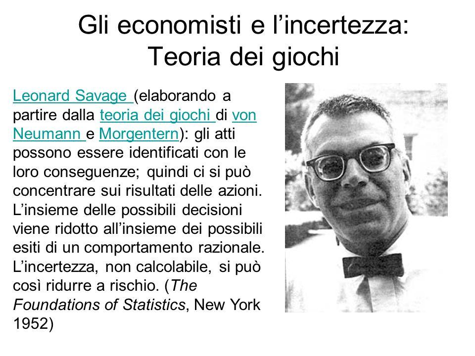 Gli economisti e l'incertezza: Teoria dei giochi