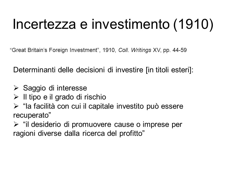 Incertezza e investimento (1910)