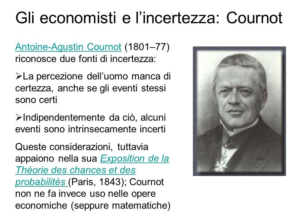Gli economisti e l'incertezza: Cournot