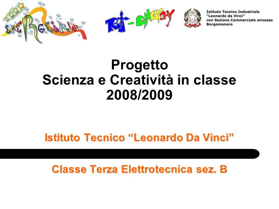 Progetto Scienza e Creatività in classe 2008/2009