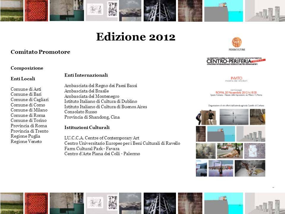 Edizione 2012 Comitato Promotore Composizione Enti Locali