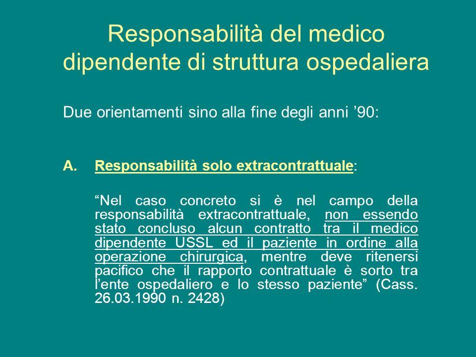 Responsabilità del medico dipendente di struttura ospedaliera