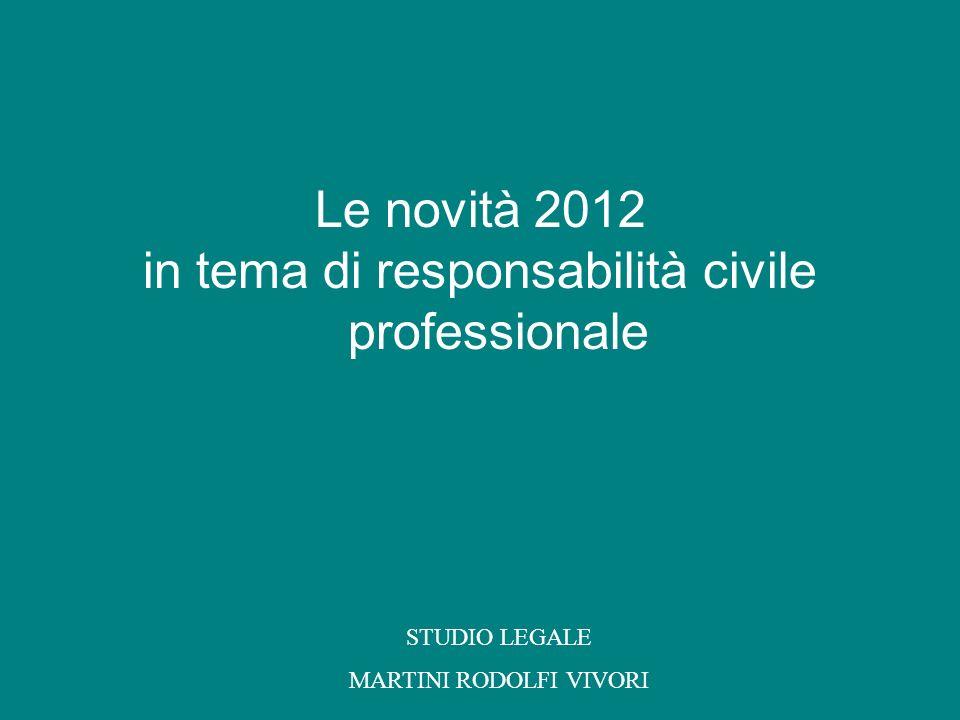 in tema di responsabilità civile professionale