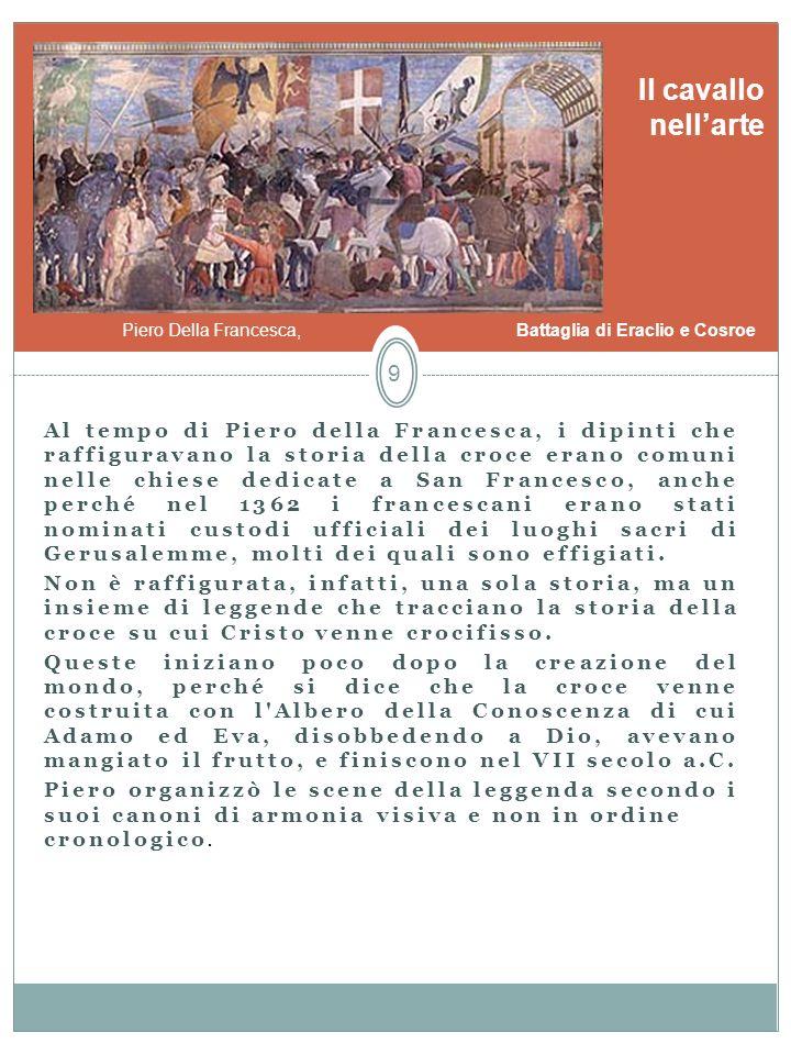 Il cavallo nell'arte. Piero Della Francesca, Battaglia di Eraclio e Cosroe.