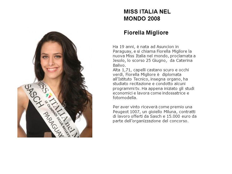 MISS ITALIA NEL MONDO 2008 Fiorella Migliore