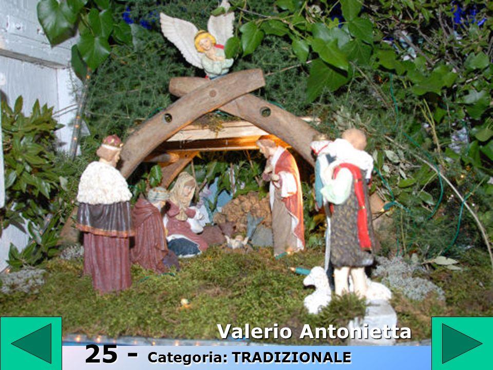 25 Valerio Antonietta 25 - Categoria: TRADIZIONALE
