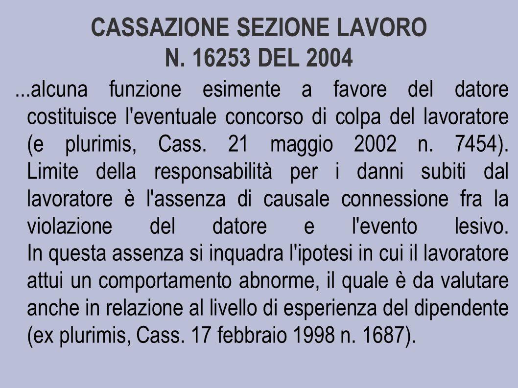 CASSAZIONE SEZIONE LAVORO N. 16253 DEL 2004