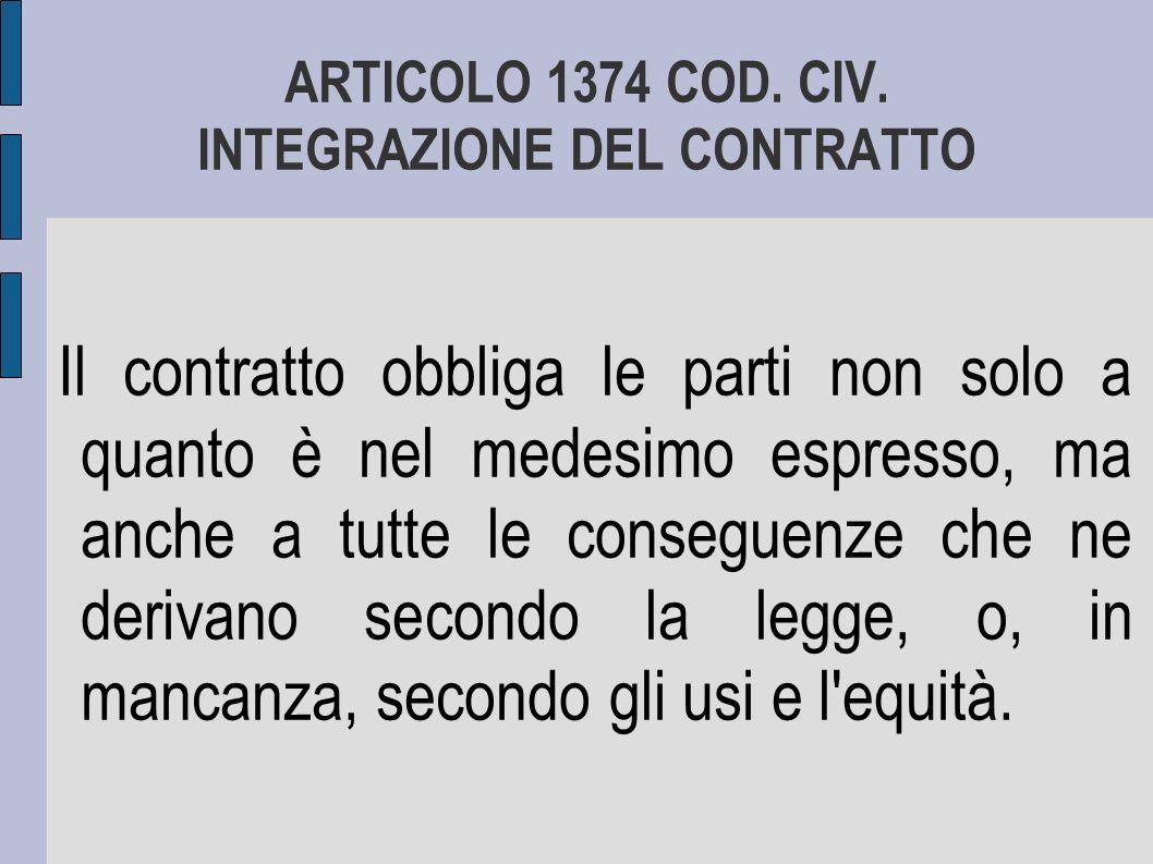 ARTICOLO 1374 COD. CIV. INTEGRAZIONE DEL CONTRATTO