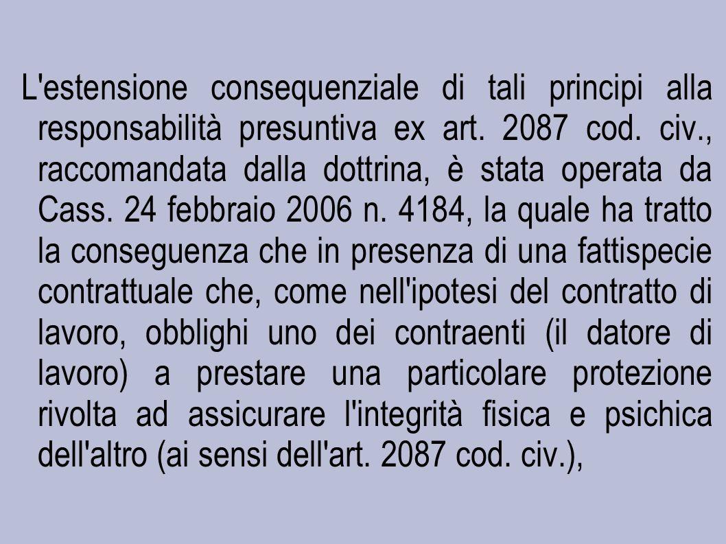 L estensione consequenziale di tali principi alla responsabilità presuntiva ex art.