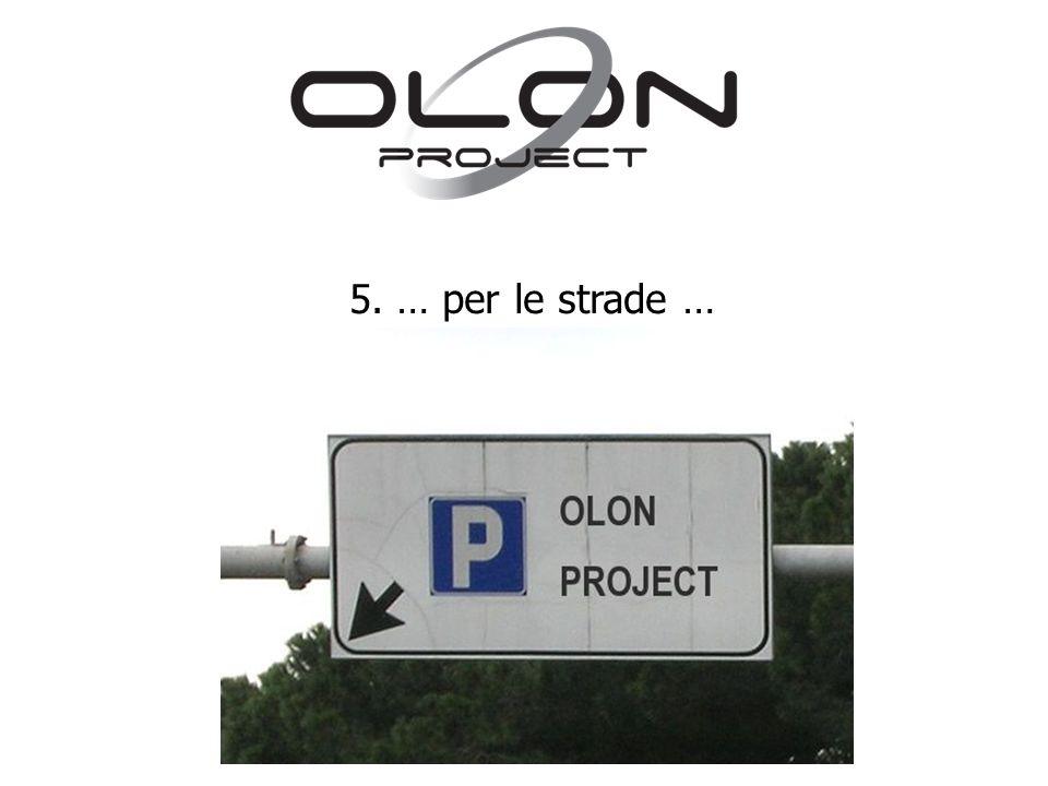 5. … per le strade …