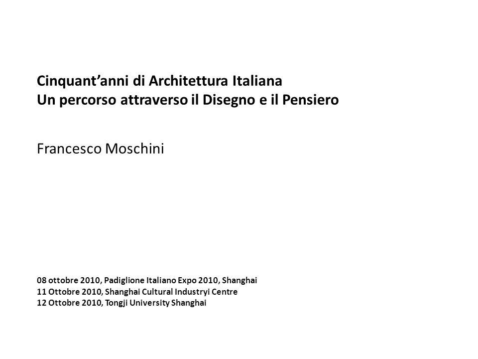 Cinquant'anni di Architettura Italiana