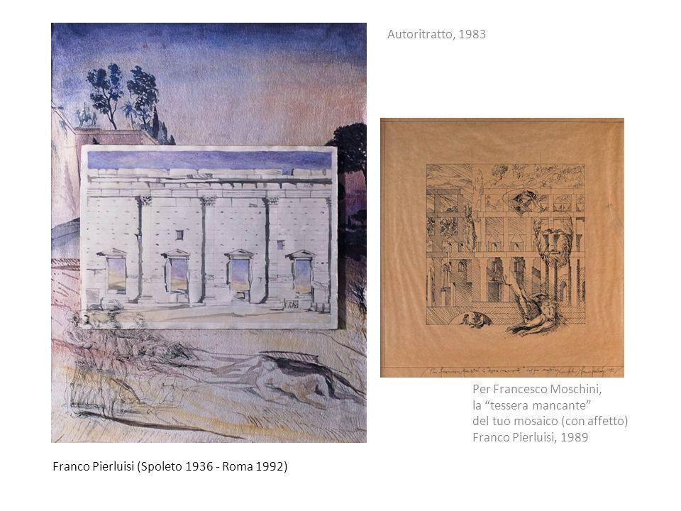 Autoritratto, 1983 Per Francesco Moschini, la tessera mancante del tuo mosaico (con affetto) Franco Pierluisi, 1989.
