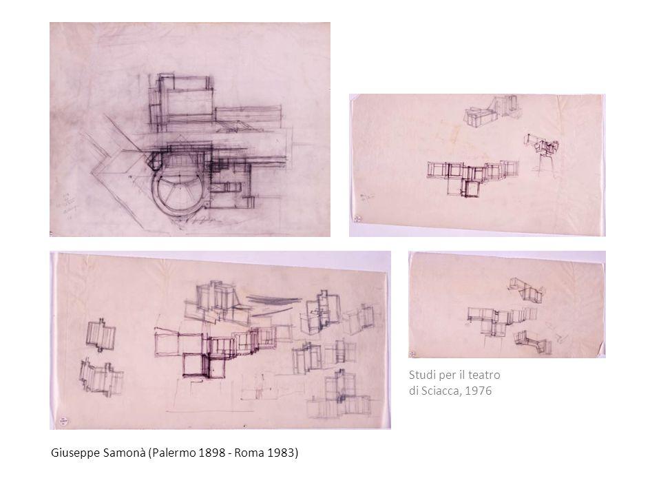 Studi per il teatro di Sciacca, 1976 Giuseppe Samonà (Palermo 1898 - Roma 1983)