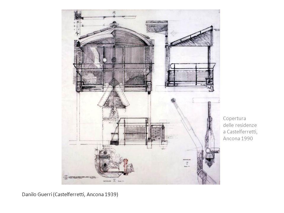 Copertura delle residenze a Castelferretti, Ancona 1990 Danilo Guerri (Castelferretti, Ancona 1939)