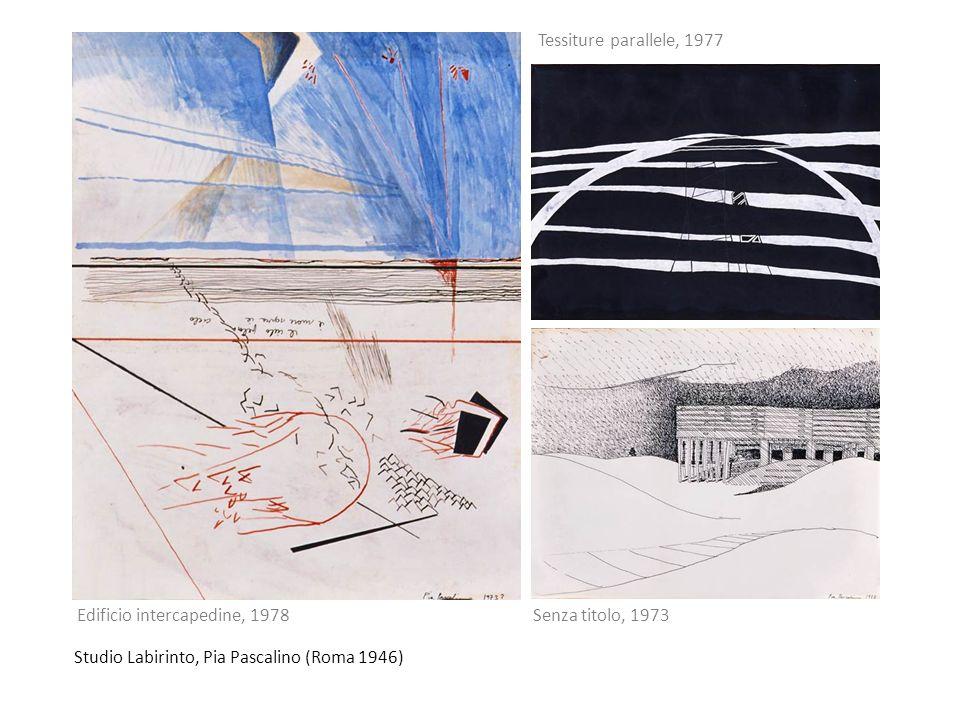Tessiture parallele, 1977 Edificio intercapedine, 1978.