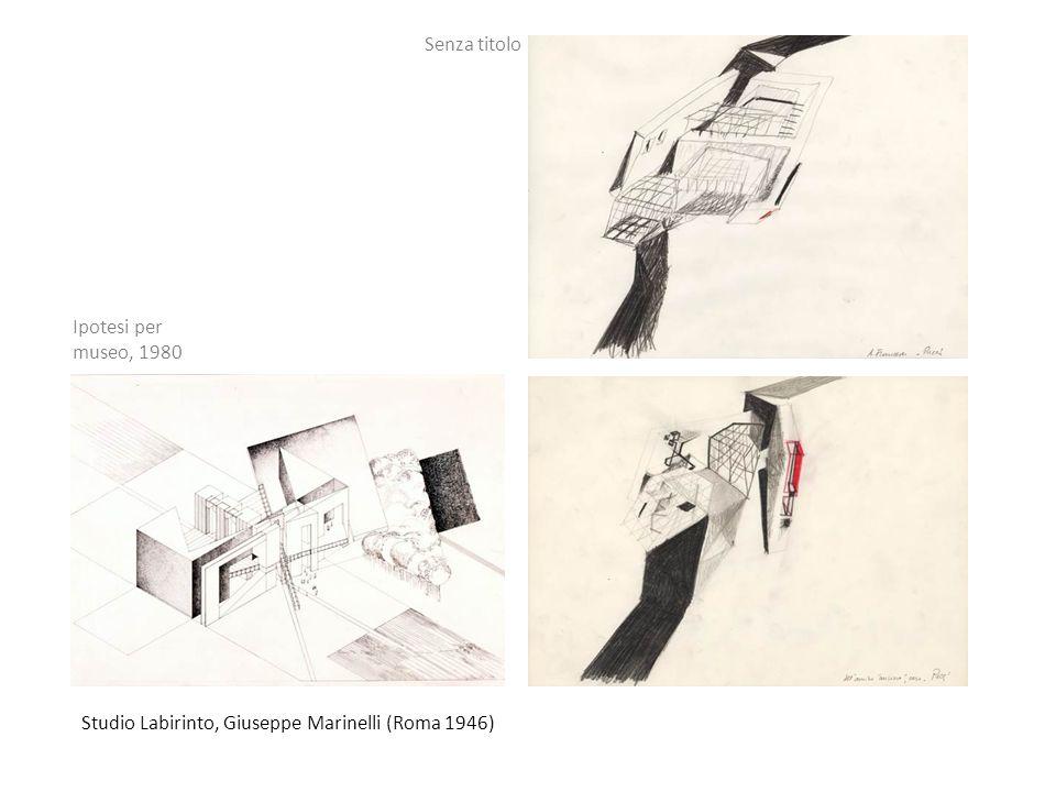 Senza titolo Ipotesi per museo, 1980 Studio Labirinto, Giuseppe Marinelli (Roma 1946)