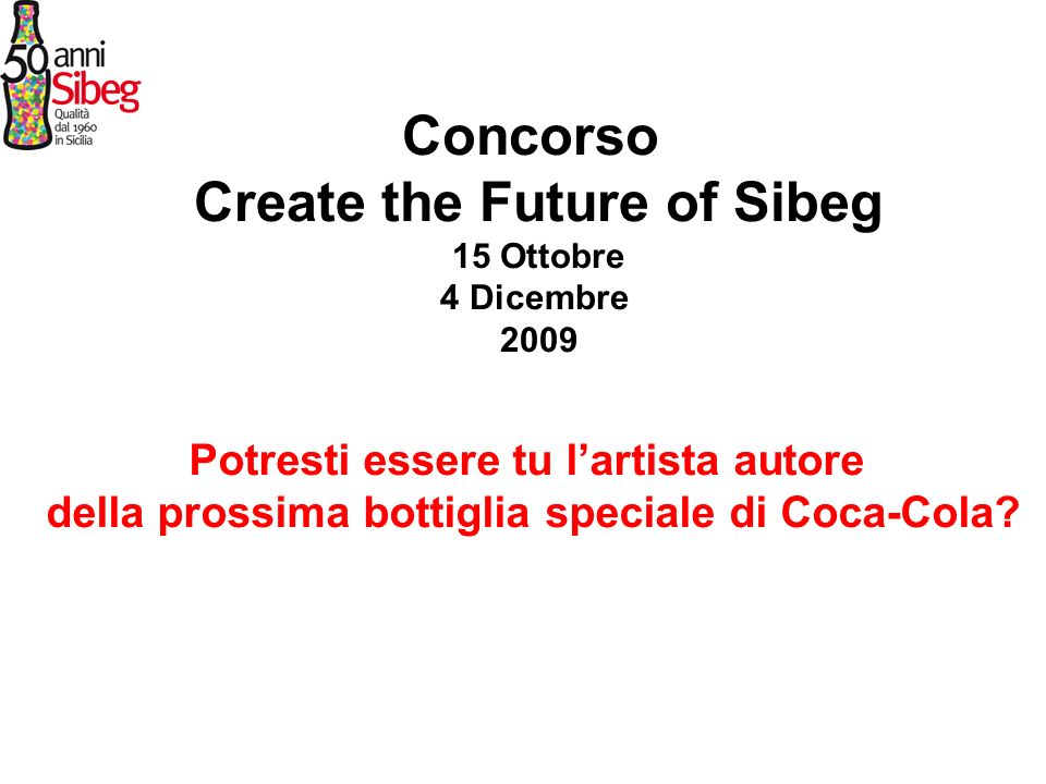 Concorso Create the Future of Sibeg