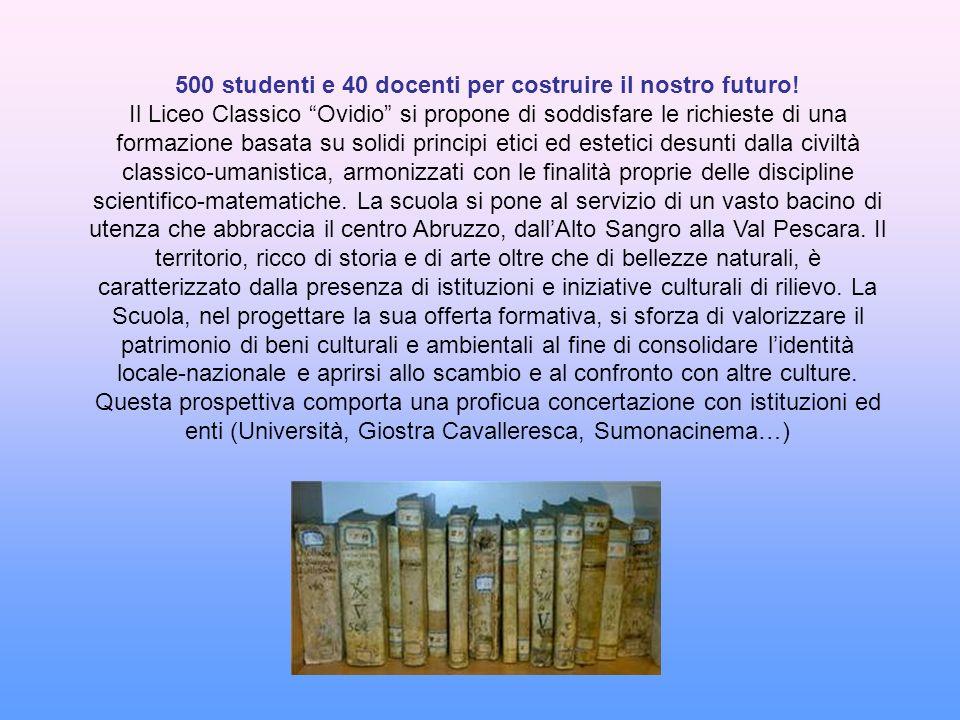 500 studenti e 40 docenti per costruire il nostro futuro!