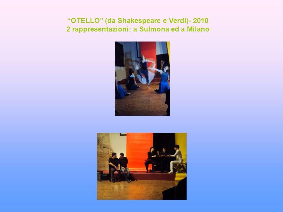 OTELLO (da Shakespeare e Verdi)- 2010