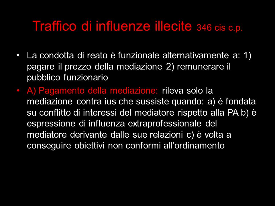 Traffico di influenze illecite 346 cis c.p.