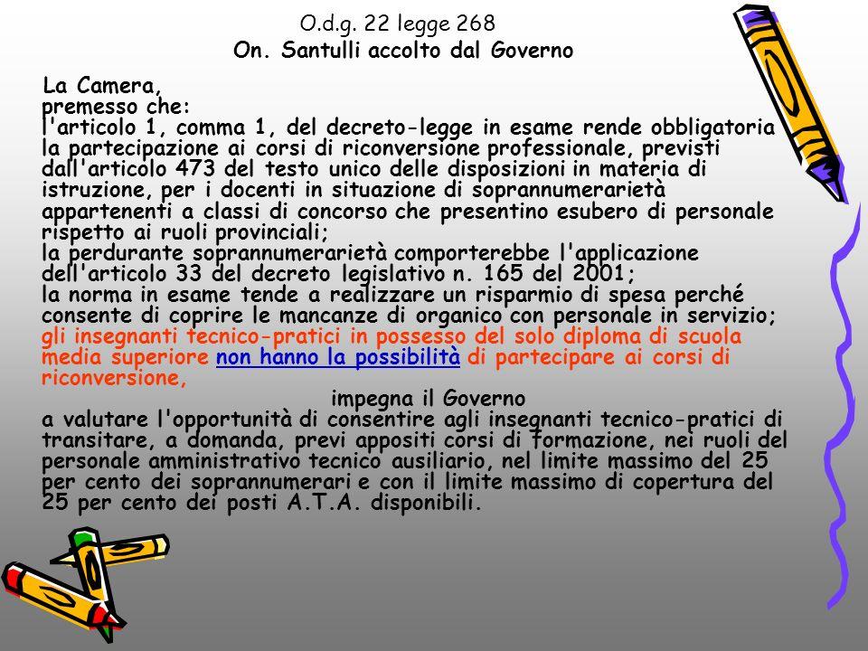 O.d.g. 22 legge 268 On. Santulli accolto dal Governo