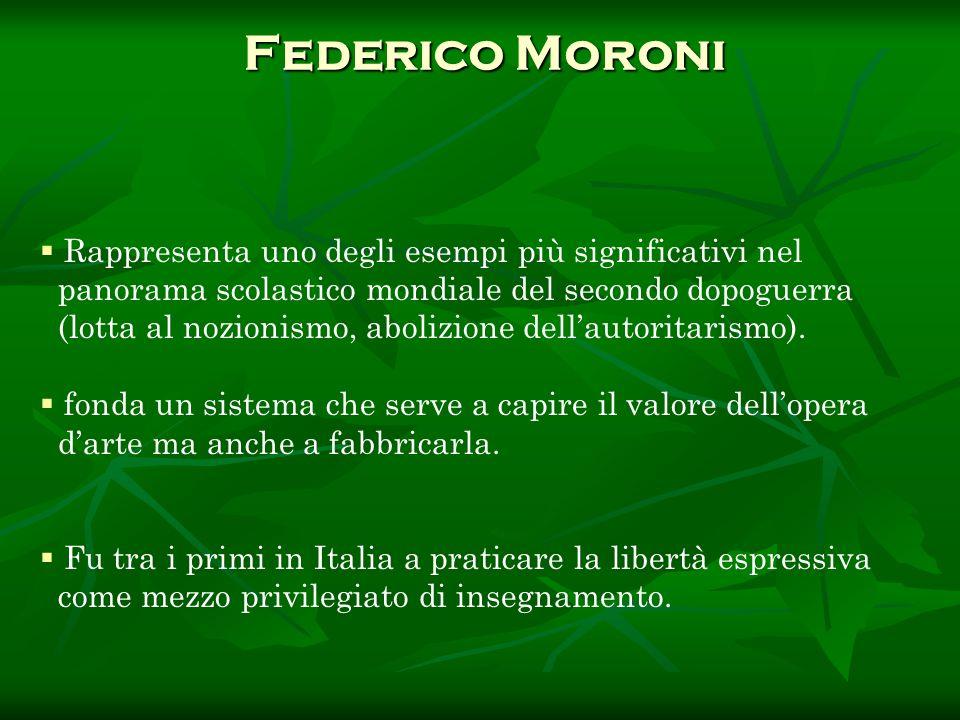 Federico Moroni Rappresenta uno degli esempi più significativi nel