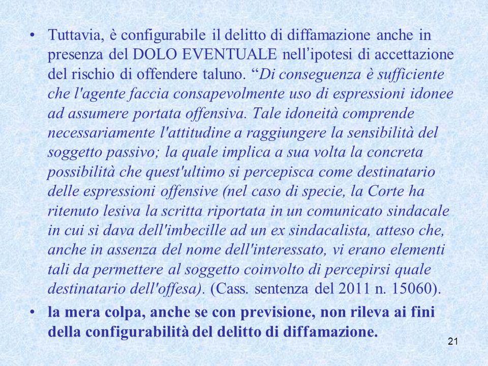 NATURA DEL DELITTO DI DIFFAMAZIONE REATO COMUNE: ai fini della configurabilità del delitto non è richiesta una particolare qualifica soggettiva dell'agente.