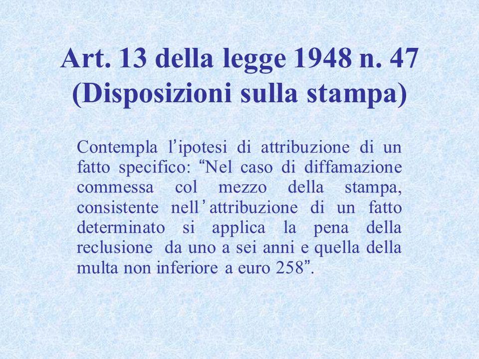 Rapporti con la circostanza aggravante dell'art. 595, comma 2, c.p.