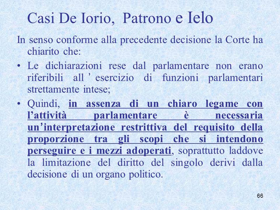 L'immunità dei Parlamentari è estensibile all'extraneus nel caso di concorso nella medesima fattispecie delittuosa