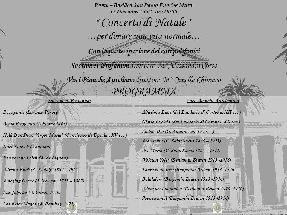 PROGRAMMA Concerto di Natale …per donare una vita normale…