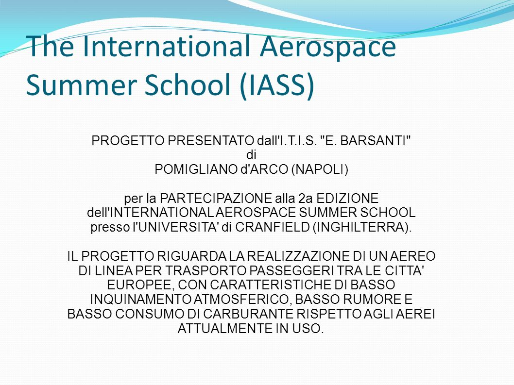 The International Aerospace Summer School (IASS)
