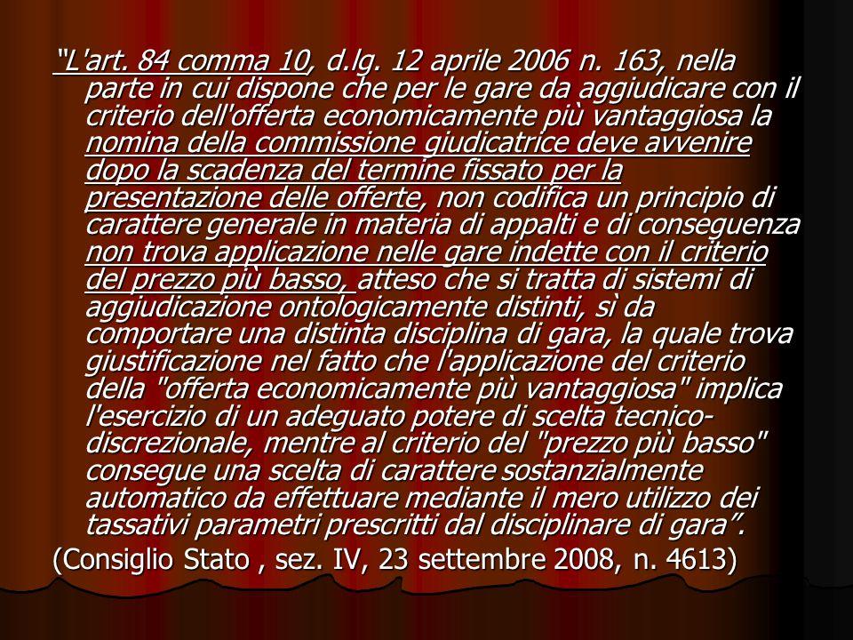 L art. 84 comma 10, d. lg. 12 aprile 2006 n