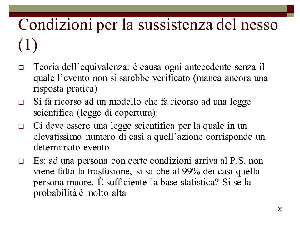 Condizioni per la sussistenza del nesso (1)