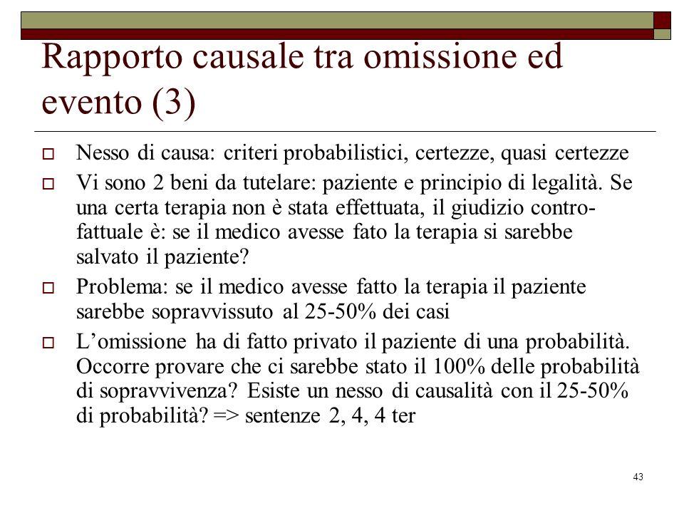 Rapporto causale tra omissione ed evento (3)