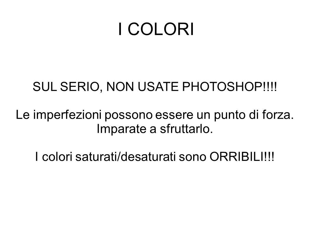 I COLORI SUL SERIO, NON USATE PHOTOSHOP!!!!