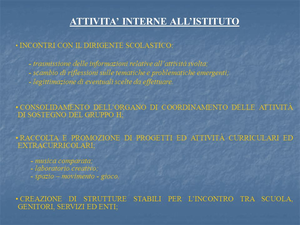 ATTIVITA' INTERNE ALL'ISTITUTO