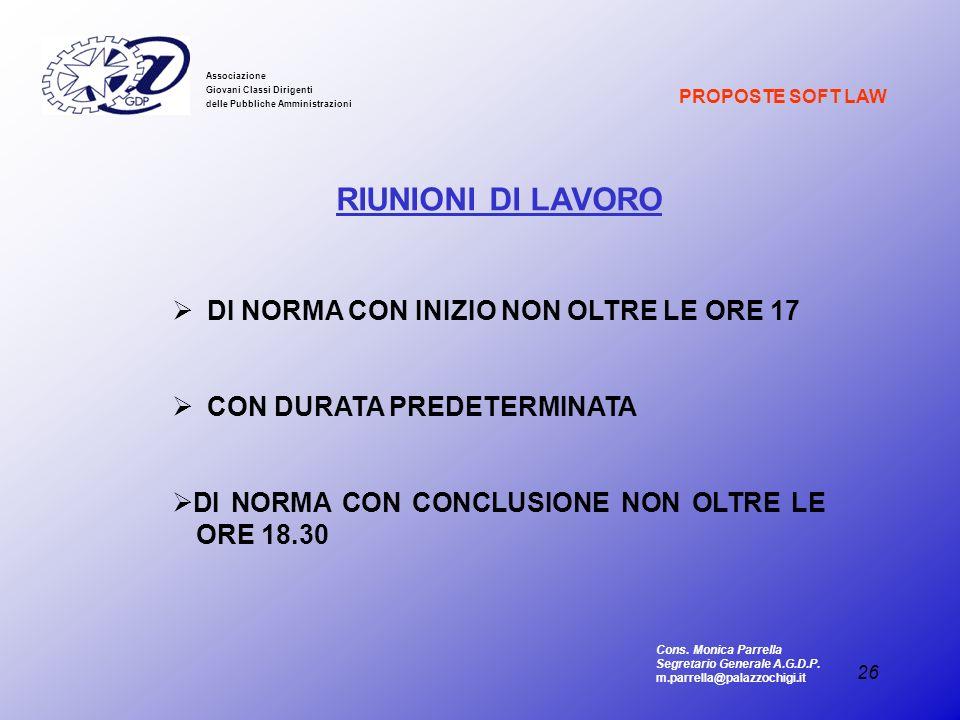 RIUNIONI DI LAVORO DI NORMA CON INIZIO NON OLTRE LE ORE 17
