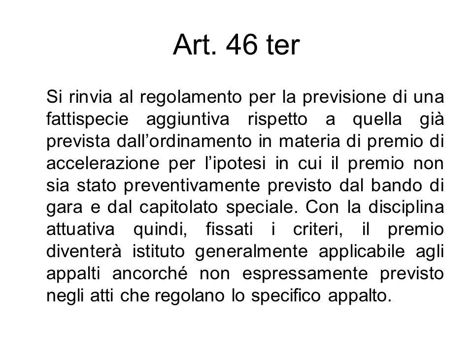 Art. 46 ter