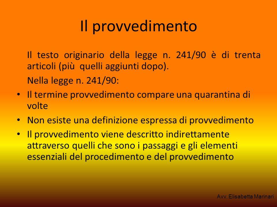 Il provvedimentoIl testo originario della legge n. 241/90 è di trenta articoli (più quelli aggiunti dopo).