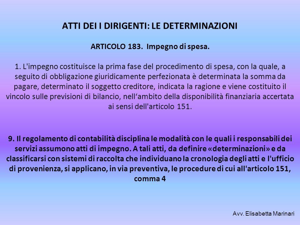ATTI DEI I DIRIGENTI: LE DETERMINAZIONI ARTICOLO 183. Impegno di spesa