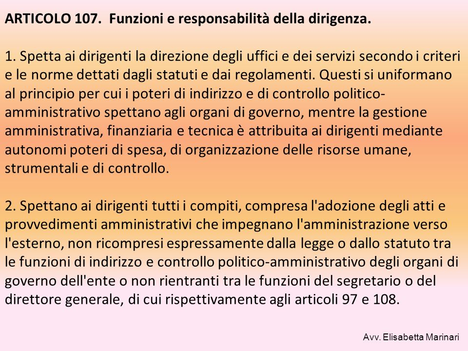 ARTICOLO 107. Funzioni e responsabilità della dirigenza. 1