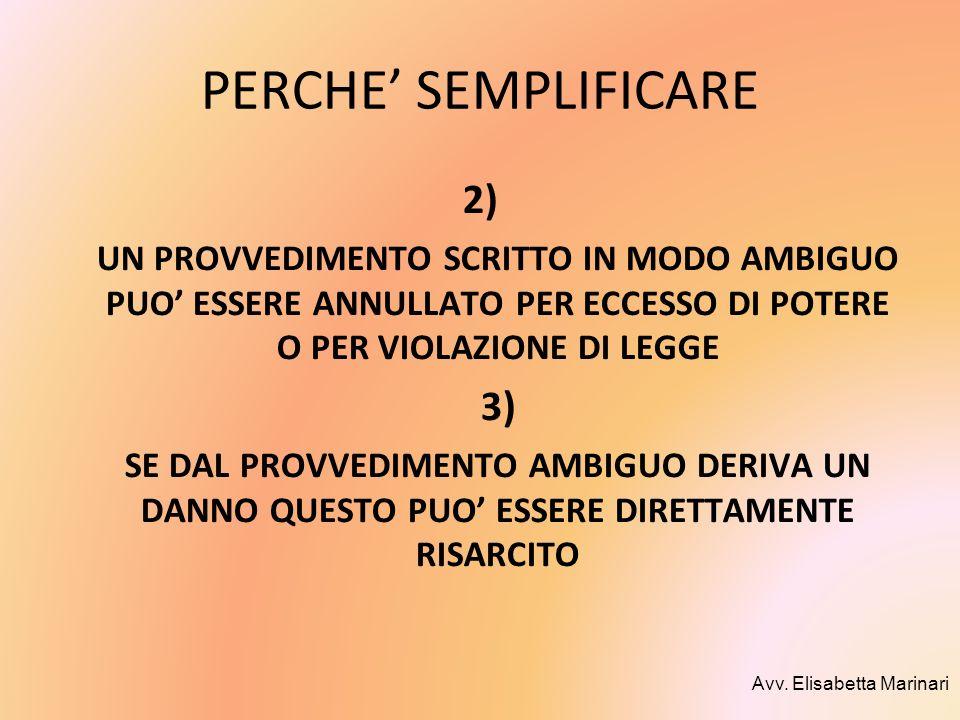 PERCHE' SEMPLIFICARE 2) 3)